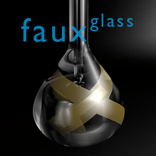 faux glass in the time of covid